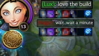 Lux but she has Klepto and steals your build and all your money