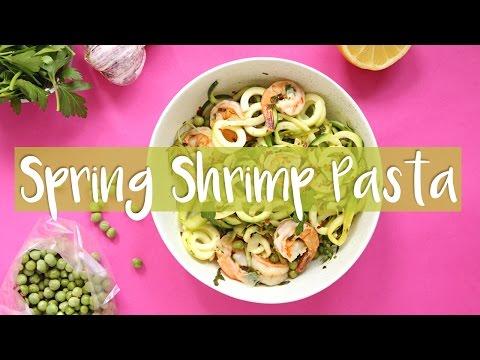 QUICK & HEALTHY SPRING RECIPES | Shrimp Veggie Pasta Recipe