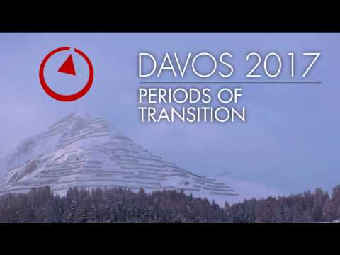 Davos 2017: Periods of Transition
