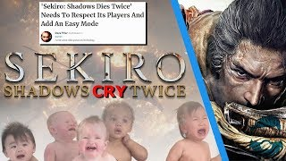 No Easy Mode Is DISRESPECTFUL To Gamers?  Journo Whines About Sekiro & Hard Video Games