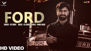Ford – UV Singh Ft Maggie Mathur