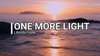 Linkin Park - One More Light (Lyric Video)