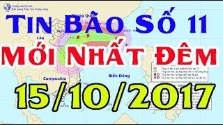 Tin Thời Sự Hôm nay (18h30 - 15 /10/2017) : Bão số 11 đổi hướng  tiến vào miền Trung với gió cấp 16