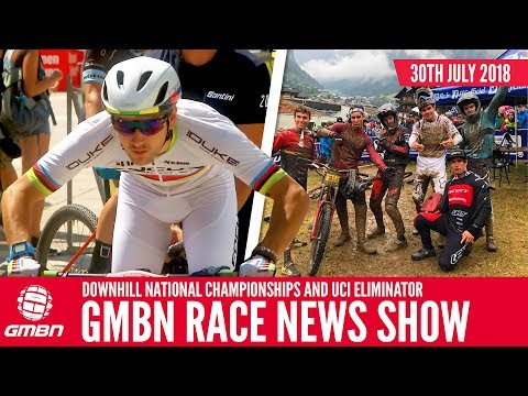 Downhill National Championships And The UCI Eliminator World Cup | GMBN Race News Show