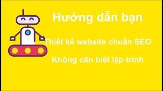 Bài 19 Hướng dẫn tối ưu website chuẩn SEO | Thiết kế website wordpress