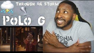 Polo G - Through Da Storm   REACTION!!!