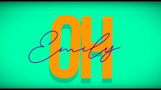 Two Friends ft. James Delaney - Emily (Official Lyric Video)