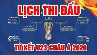 Lịch thi đấu tứ kết U23 châu Á 2020   U23 Thái Lan gặp đối cứng