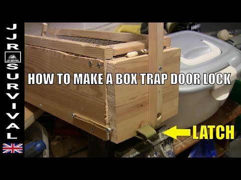 How To Make A Box Trap Door Lock