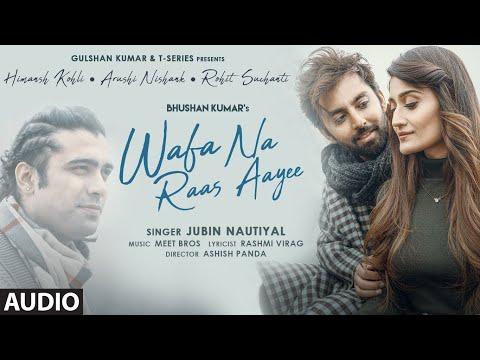 Wafa Na Raas Aayee (AUDIO)   Jubin Nautiyal   Ft.Himansh K,Arushi N   Meet Bros  Rashmi V