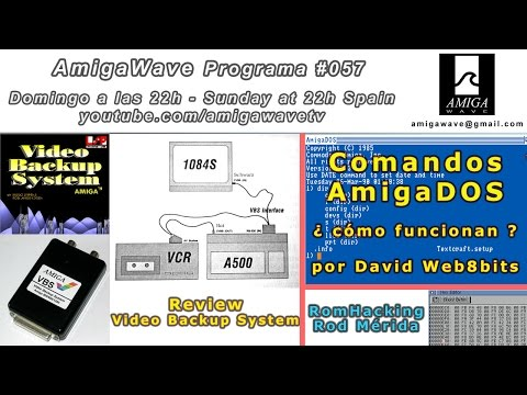 Programa #57 - Review VideoBackupSystem, Comandos AmigaDos, Rom Hacking....