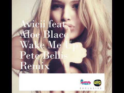 Baixar Avicii feat. Aloe Blacc - Wake Me Up (Pete Bellis Remix)