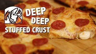 DEEP DEEP Dish Stuffed Crust Pizza
