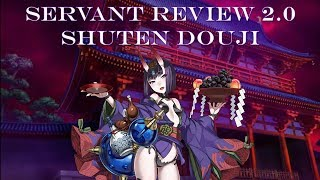 Fate Grand Order | Shuten Douji - Servant Review 2.0 (Updated: Strategy & Recommendations)