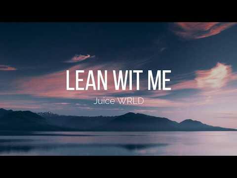 Juice WRLD - Lean Wit Me (Lyrics) 💔