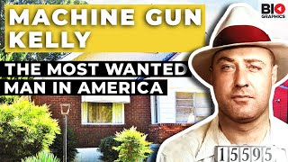 """George """"Machine Gun"""" Kelly: The Most Wanted Man in America"""
