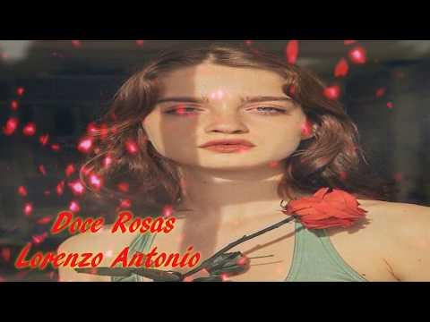 DOCE ROSAS Lorenzo Antonio Albúm Doce Rosas 1986