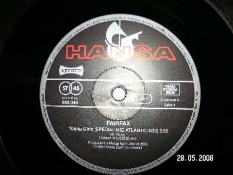 Young Girls (Mid Atlantic Mix) - Fair Fax 1986 Euro Disco