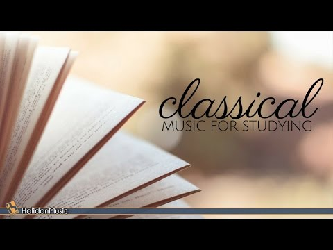 Classical Music for Studying, Reading and Concentration