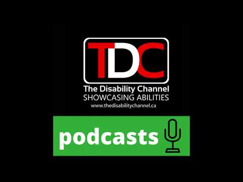 , TDC – The Disability Den Podcast; w Host Casey MacKay and Guest Kevin Collins, Wheelchair Accessible Homes