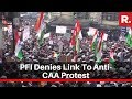 PFI Issues Statement On EDs Investigation On Money Trail, Denies Link To Anti-CAA Protest