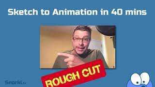 Rough Cut: Sketch to Animation in 40 minutes (promo)