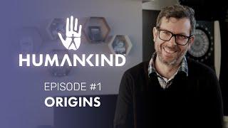 HUMANKIND™ Developer's Diary: Origins [PEGI]