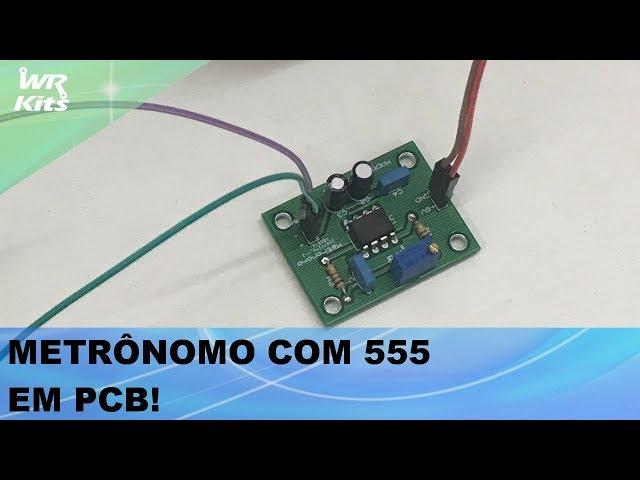 CRIAMOS A PCB PARA METRÔNOMO COM 555!