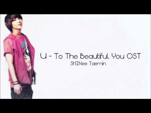 U - To The Beautiful You OST (SHINee Taemin)