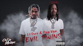 Lil Durk & King Von - Evil Twins | FULL MIXTAPE ] ChiRapMixtapes