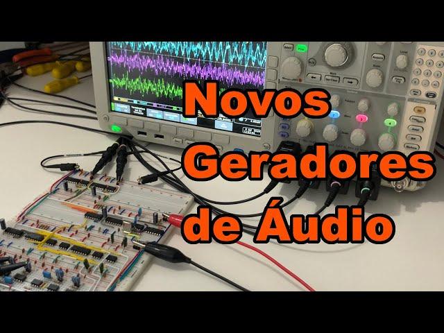 NOVOS GERADORES DE ÁUDIO | Conheça Eletrônica! #190
