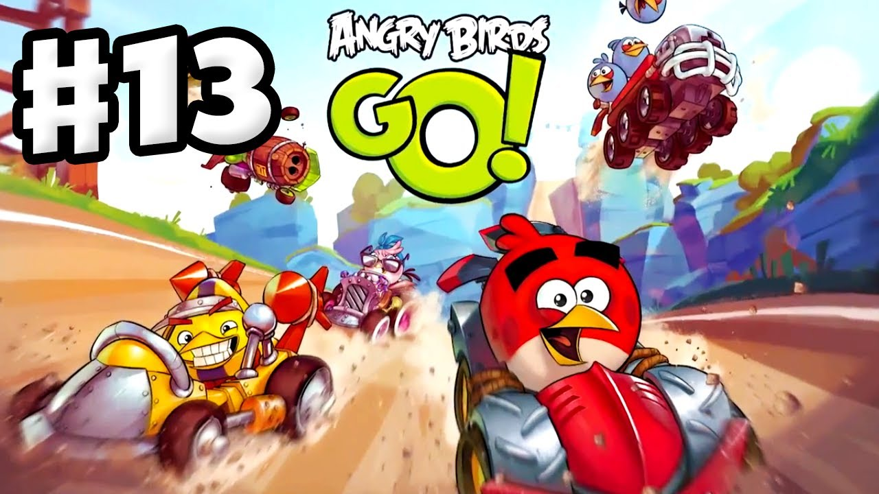 Angry Birds Go! Gameplay Walkthrough Part 13