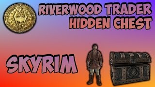 How to Get to the Riverwood Trader Chest in Skyrim (Very Valuable)