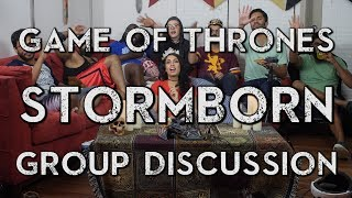 Game of Thrones - 7x2 Stormborn - Group Discussion