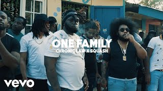 CHRONIC LAW & SQUASH - ONE FAMILY