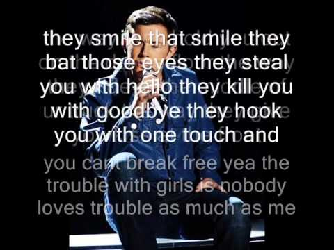 Scotty McCreery The trouble with girls