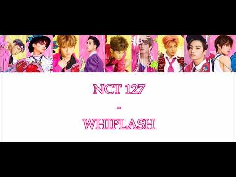 NCT 127- Whiplash [Han/Rom/Vostfr]