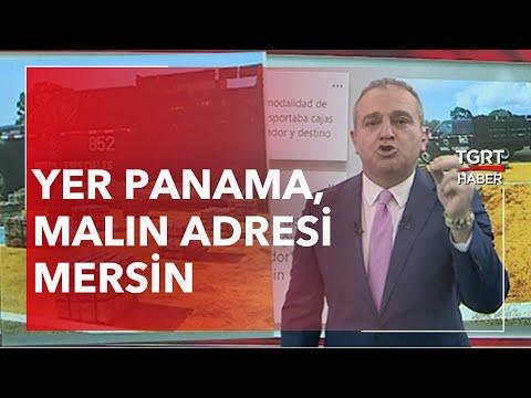 Yer Panama, Malın Adresi Mersin-Ekrem Açıkel ile TGRT Ana Haber