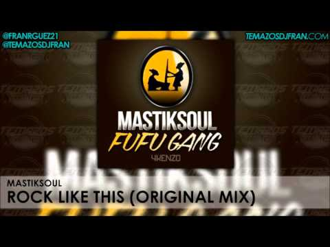 Mastiksoul - Rock Like This (Original Mix)