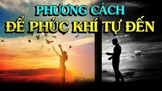 ✅CÁCH ĐỂ PHÚC KHÍ TỰ ĐẾN và ĐỂ THÀNH CÔNG Ở ĐỜI - Thiền Đạo