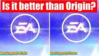 Apex Legends Origin Vs Steam - Are there any improvements?