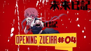 Mirai Nikki - Opening Zueira #04
