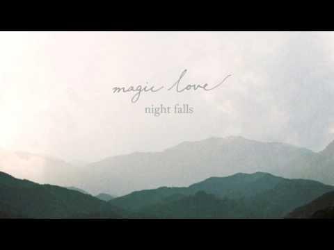 magic love - Night Falls [FULL EP Shoegaze]