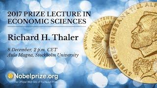 2017 Prize Lecture in Economic Sciences