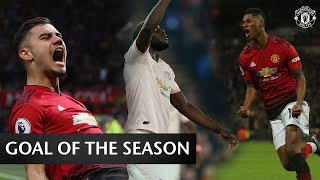 Goal of the Season 2018/19 | Vote for your favourite now | Manchester United