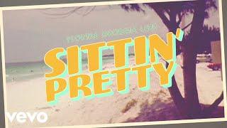 Florida Georgia Line - Sittin' Pretty