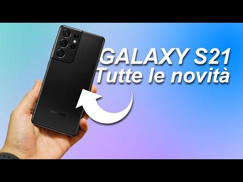 Galaxy S21: ecco TUTTE le novità!