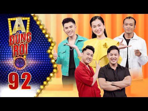 A! Đúng Rồi |Tập 92: Don Nguyễn và bạn trai Mai Thanh Tú lục đục nội bộ, cà khịa thánh nhọ Hoàng Phi