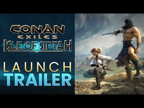 Conan Exiles: Isle of Siptah - Early Access Launch Trailer