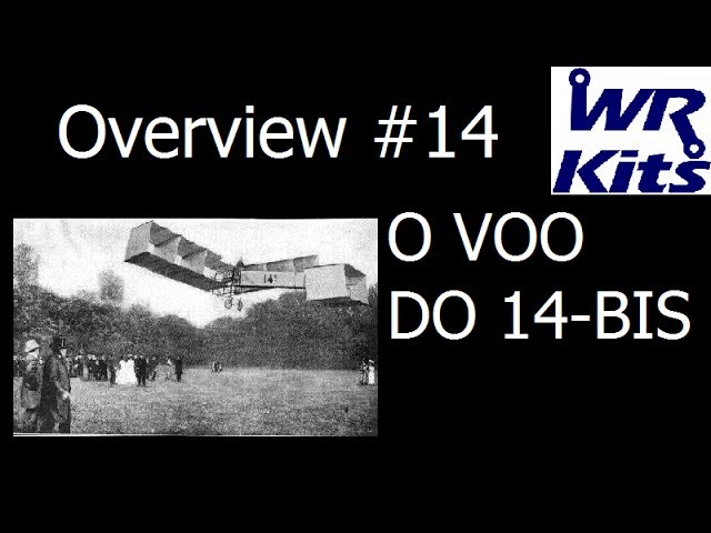 O VOO DO 14-BIS | Overview #14